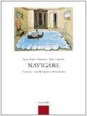 Navigare. Versioni e temi di lingua e cultura latina. Con espansione online. Per i Licei e gli Ist. magistrali