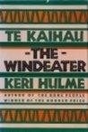 Te Kaihau/the Windeater (0807611689) by Hulme, Keri