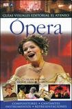 img - for Opera (Guia Visual / Visual Guide) (Spanish Edition) book / textbook / text book