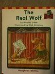 img - for The Real Wolf (On My Way Practice Readers, Theme 6, Animal Adventures, Grade 1) (Hm Reading 2001 2003) book / textbook / text book
