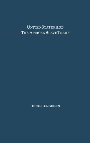 The United States and the African Slave Trade: 1619-1862 (Hoover Institution Studies)
