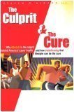 The Culprit and the Cure: Why Lifestyle Is the Culprit Behind America's Poor Health and How Transforming That Lifestyle Can Be the Cure, Aldana,Steven G.