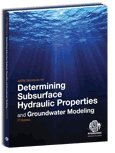img - for ASTM Standards for Determining Subsurface Hydraulic Properties and Groundwater Modeling 3rd Edition (ASTM Complication of Standards) book / textbook / text book