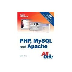 Sams Teach Yourself PHP, MySQL and Apache All in One (3rd Edition)