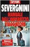 Manuale Dell'Imperfetto Viaggiatore (Italian Edition) (8817127426) by Severgnini, Beppe