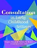 Consultation in early childhood settings /