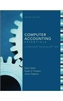 Computer Accounting Essentials With Microsoft Dynamics Gp 10.0 [With Dvd-Rom][ Computer Accounting Essentials With Microsoft Dynamics Gp 10.0 [With Dvd-Rom] ] By Yacht, Carol ( Author )Aug-01-2008 Paperback