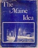 The Maine idea;