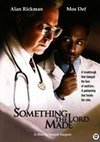 SOMETHING THE LORD MADE (2004) (import)