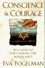 img - for CONSCIENCE AND COURAGE by Fogelman, Eva (1994) Hardcover book / textbook / text book