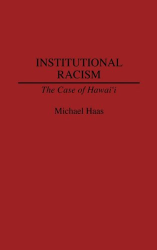 institutional-racism-the-case-of-hawaii