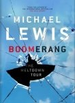 Michael Lewis Boomerang : The Meltdown Tour