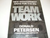 Teamwork: New Management Ideas for the '90's