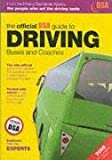 Dsa The Official DSA Guide to Driving Buses and Coaches (Driving Skills)