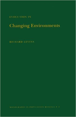 Evolution in Changing Environments: Some Theoretical Explorations. (MPB-2) (Monographs in Population Biology)