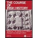 The Course of Irish History (0853427151) by F. X.;Radio Telefis Eireann Moody;Martin