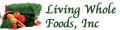 Living Whole Foods Inc