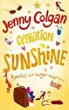Operation Sunshine (0751537624) by JENNY COLGAN