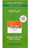NEW MyITLab with Pearson eText -- Access Card -- for Skills for Success with Office 2013 Volume 1
