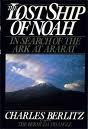 The Lost Ship of Noah: In Search of the Ark at Ararat (0399131825) by Berlitz, Charles