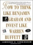How to Think Like Benjamin Graham and Invest Like Warren