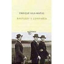 Bartleby Y Compania (Spanish Edition)