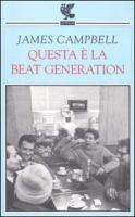 Questa è la beat generation