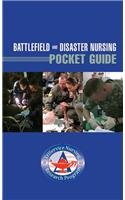 Battlefield and Disaster Nursing Pocket Guide