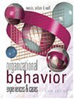 img - for Organizational Behavior: Experiences and Cases by Marcic, Dorothy, Seltzer, Joe, Vaill, Peter 6th edition (2000) Paperback book / textbook / text book