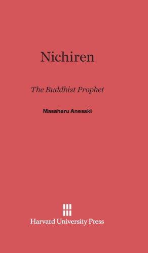 Nichiren: The Buddhist Prophet
