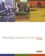 Planning Canadian Communities : Fourth Edition