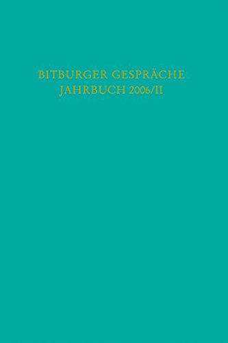 bitburger-gesprache-jahrbuch-2006-ii-47-bitburger-gesprache-zum-thema-eigentum-und-eigenvorsorge