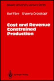 Cost and Revenue Constrained Production (Bilkent University Lecture Series)