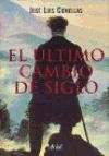 img - for El ultimo cambio de siglo: Gloria y crisis de occidente, 1870-1914 (Spanish Edition) book / textbook / text book