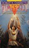 Timespell: First Chronicle of Aelwyn, Robert N. Charrette