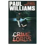 Crime Lordsby Paul Williams