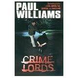 Crime Lordsby Paul Williams