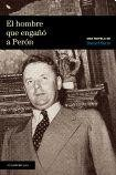 img - for El Hombre Que Engano a Peron (Spanish Edition) book / textbook / text book