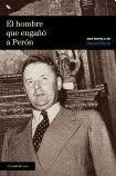 img - for El Hombre Que Engano a Peron (Spanish Edition) book / textbook / text book