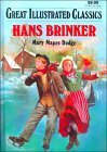 img - for Hans Brinker Silver Skates (Great Illustrated Classics) book / textbook / text book