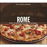 Rome: Music Celebrating the Foods of the World (Williams-Sonoma)