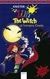 Lilli the Witch at Vampire Castle: Mit magischen Zaubervokabeln