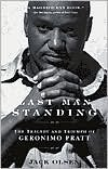 img - for Last Man Standing: The Tragedy and Triumph of Geronimo Pratt by Jack Olsen book / textbook / text book