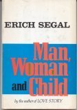 Man Woman and Child (0060140313) by Erich Segal