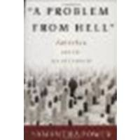 A Problem From Hell: America And The Age Of Genocide By Power, Samantha [Basic Books,2002] (Hardcover) [Hardcover]