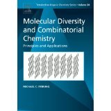 img - for Molecular Diversity and Combinatorial Chemistry, Volume 24: Principles and Applications (Tetrahedron Organic Chemistry) [PAPERBACK] [2004] [By Michael C. Pirrung] book / textbook / text book