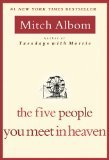Five People You Meet in Heaven by Albom, Mitch [Paperback]