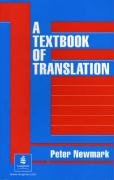 A Textbook of Translation (Prentice Hall International English Language teaching)