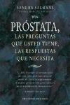 img - for Prostata - Las Preguntas Que Usted Tiene Las Respuestas Que Necesita (Salud Y Vida Natural / Natural Health and Living) (Spanish Edition) book / textbook / text book