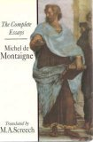 Montaigne: Complete Essays (0713990724) by Michel de Montaigne